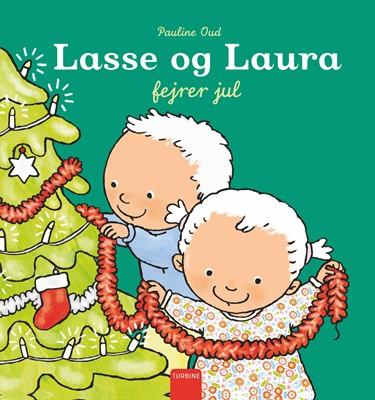 Lasse og Laura fejrer jul Pauline Oud 9788740661118