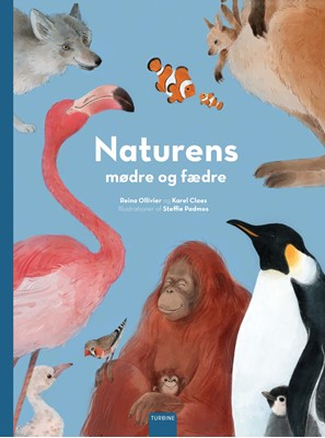 Naturens mødre og fædre Reina Ollivier, Karel Claes 9788740664249