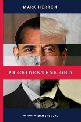 Præsidentens ord Mark Herron 9788799938155
