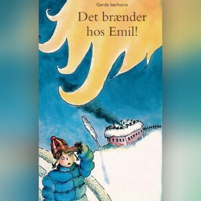 Det brænder hos Emil! Gerda Iserhorst 9788762520141