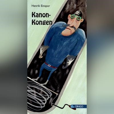Kanon-kongen Henrik Einspor 9788762521131