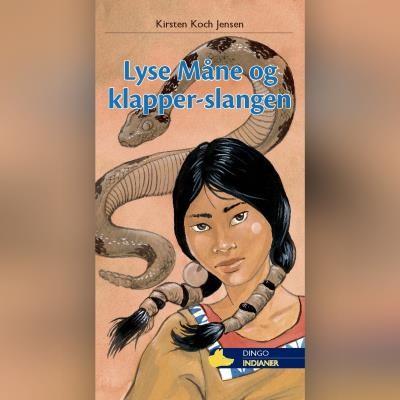 Lyse Måne og klapper-slangen Kirsten Koch Jensen 9788762520493