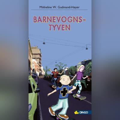 Barnevogns-tyven Mikkeline W. Gudmand-Høyer 9788762520684