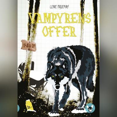 Vampyrens offer Lene Fauerby 9788762520974