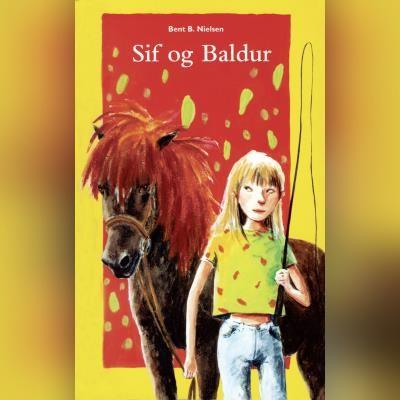 Sif og Baldur Bent B. Nielsen 9788762520646