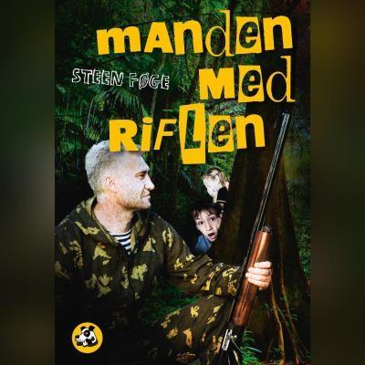 Manden med riflen Steen Føge 9788762520851