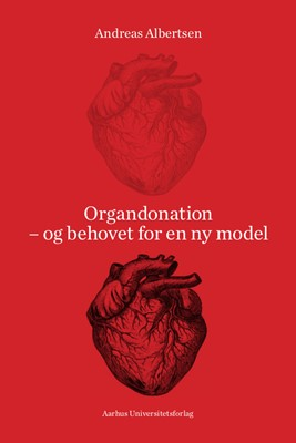Organdonation Andreas Brøgger Albertsen, Andreas Albertsen 9788771847390