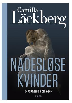 Nådesløse kvinder Camilla Läckberg 9788772390109