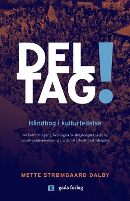 DELTAG! Mette Strømgaard Dalby 9788712062981
