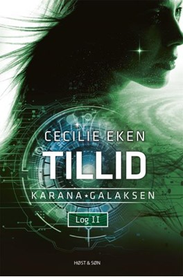 Karanagalaksen II. Tillid Cecilie Eken 9788702308303