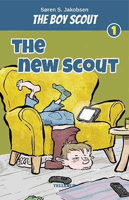 The Boy Scout #1: The New Scout Søren S. Jakobsen 9788758836348