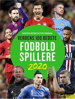 Verdens 100 bedste fodboldspillere 2020 Carsten Werge, Per Frimann 9788711985038