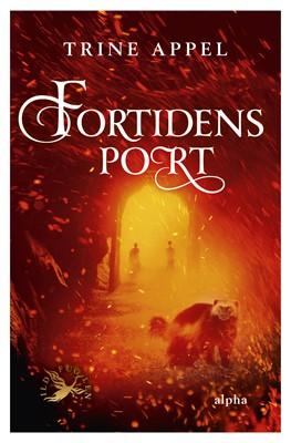 Fortidens port Trine Appel 9788793983342