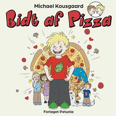 Bidt af Pizza Michael Kousgaard 9788794007436