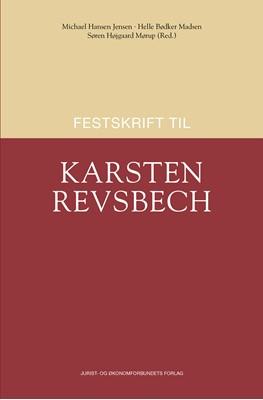 Festskrift til Karsten Revsbech Søren Højgaard Mørup (ansv. red.), af Michael Hansen Jensen (ansv. red.), Helle Bødker Madsen (ansv. red.) 9788757443578