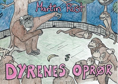 Dyrenes Oprør Martin Rust 9788743005698