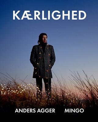 Kærlighed Anders Agger, Mingo Nørager 9788740061437