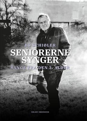 Seniorerne synger Bo Schiøler 9788793928428