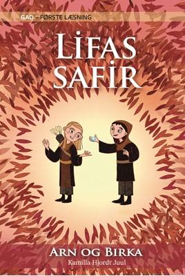 GAD - FØRSTE LÆSNING: Arn og Birka (1) Lifas Safir Kamilla Hjordt Juul 9788762736344