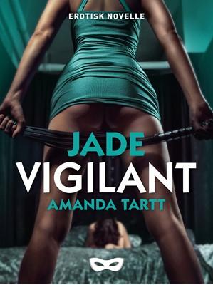Vigilant Amanda Tartt 9788793853300