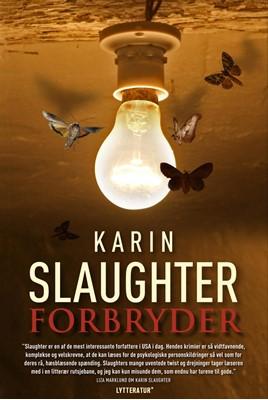 Forbryder Karin Slaughter 9788771307498