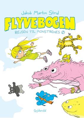 Flyvebogen. Rejsen til monstrenes ø Jakob Martin Strid 9788702286601