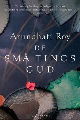 De små tings gud Arundhati Roy 9788763857697