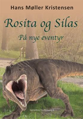Rosita og Silas på nye eventyr Hans Møller Kristensen 9788772370514