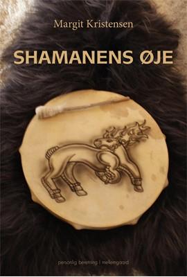 Shamanens øje Margit Kristensen 9788772189840