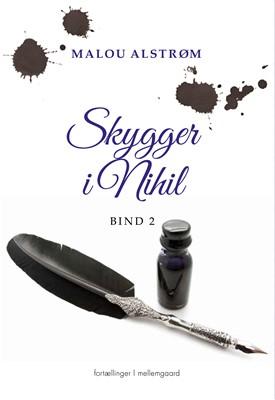 Skygger i Nihil 2 Malou Alstrøm 9788772372754