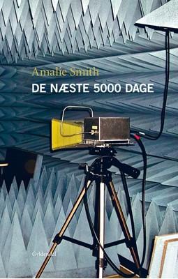 De næste 5000 dage Amalie Smith 9788702094299