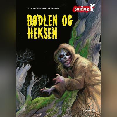 Bødlen og heksen Lars Holmgaard Jørgensen 9788762522398