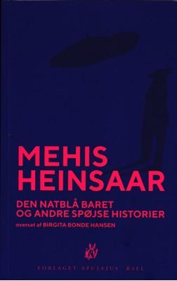 Den natblå baret og andre spøjse historier Mehis Heinsaar 9788793578241
