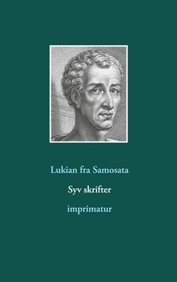 Syv skrifter Lukian fra Samosata 9788743037002