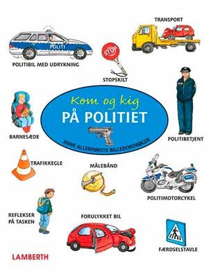 Kom og kig på politiet Amelie Benn 9788772246673