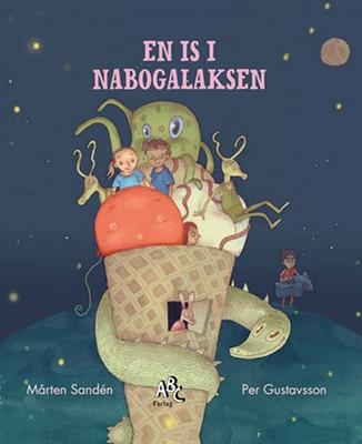 En is i nabogalaksen Mårten  Sandén 9788779168510