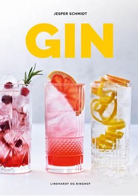 Gin - din guide til de bedste smagsoplevelser Jesper Schmidt 9788711988473