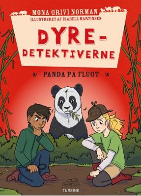 Dyredetektiverne: Panda på flugt Mona Grivi Norman 9788740663365