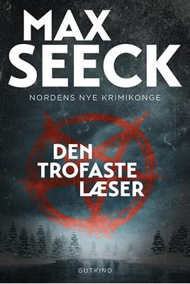 Den trofaste læser Max Seeck 9788743400547