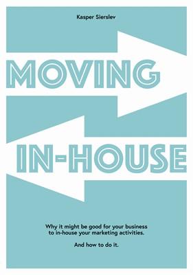 Moving In-house Kasper Sierslev 9788743036869