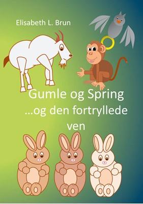Gumle og Spring Elisabeth L. Brun 9788743036920