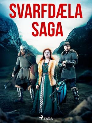 Svarfdæla saga Óþekktur 9788726225754