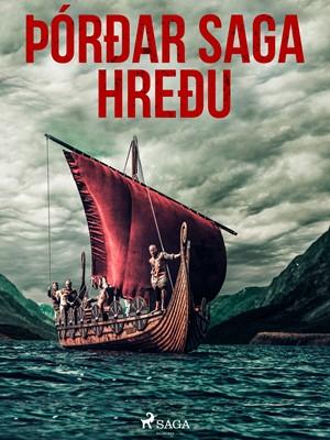 Þórðar saga hreðu Óþekktur 9788726225723