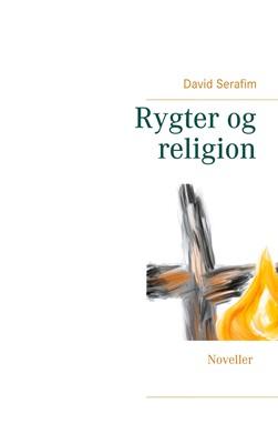 Rygter og religion David Serafim 9788743037057