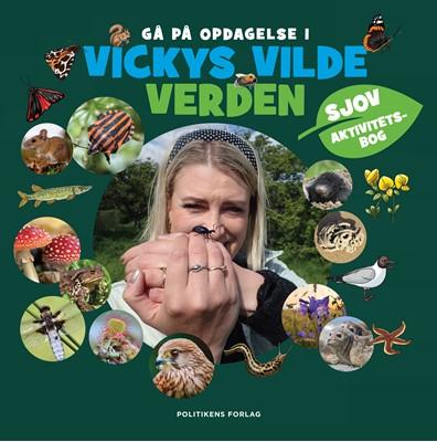 Aktivitetsbog Vickys vilde verden Vicky Knudsen 9788740067248
