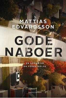 Gode naboer Mattias Edvardsson 9788770361842