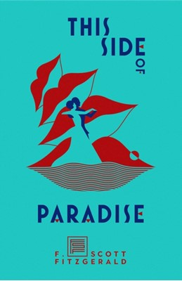 This Side of Paradise F. Scott Fitzgerald 9781982147723