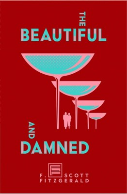 The Beautiful and Damned F. Scott Fitzgerald 9781982147808