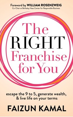 The Right Franchise for You Faizun Kamal 9781642798685