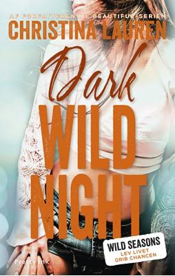 Dark Wild Night Christina Lauren 9788763856317